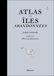 atlas_des_iles_abandonnees_de_judith_schalansky