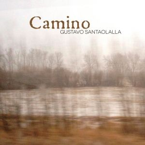 gustavo_santaolalla_camino-portada